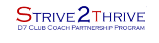 Strive 2 Thrive D7 Club Coach Partnership Program