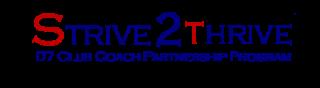Strive 2 Thrive D7 Club Coach Partnership Program