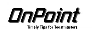 OnPoint Tips for Toastmasters: Pathways for Busy People @ Online