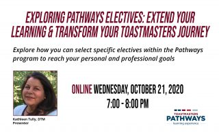 Exploring Pathways Electives: Extend Your Learning and Transform Your Toastmasters Journey @ Online